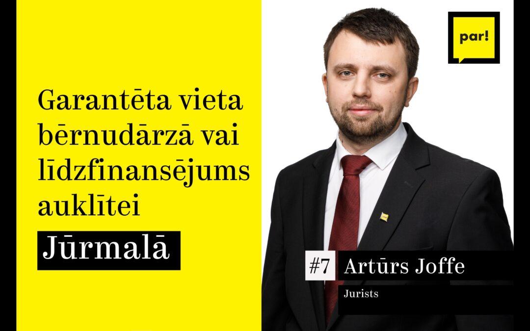 Artūrs Joffe: par pašvaldības līdzfinansējuma modeļa izstrādi auklīšu algošanai