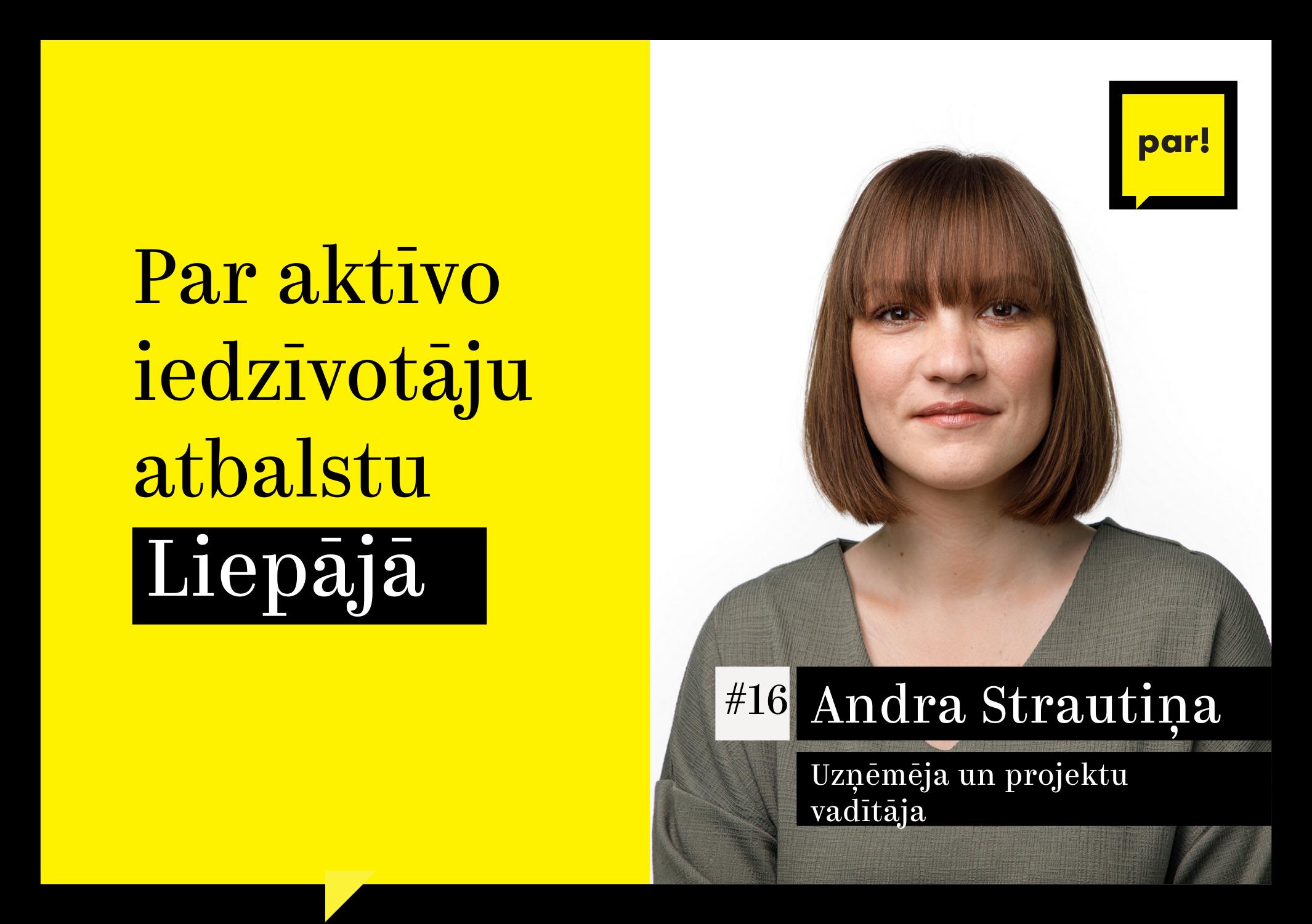 Andra Strautiņa par aktīvo iedzīvotāju un mazo uzņēmumu atbalstu
