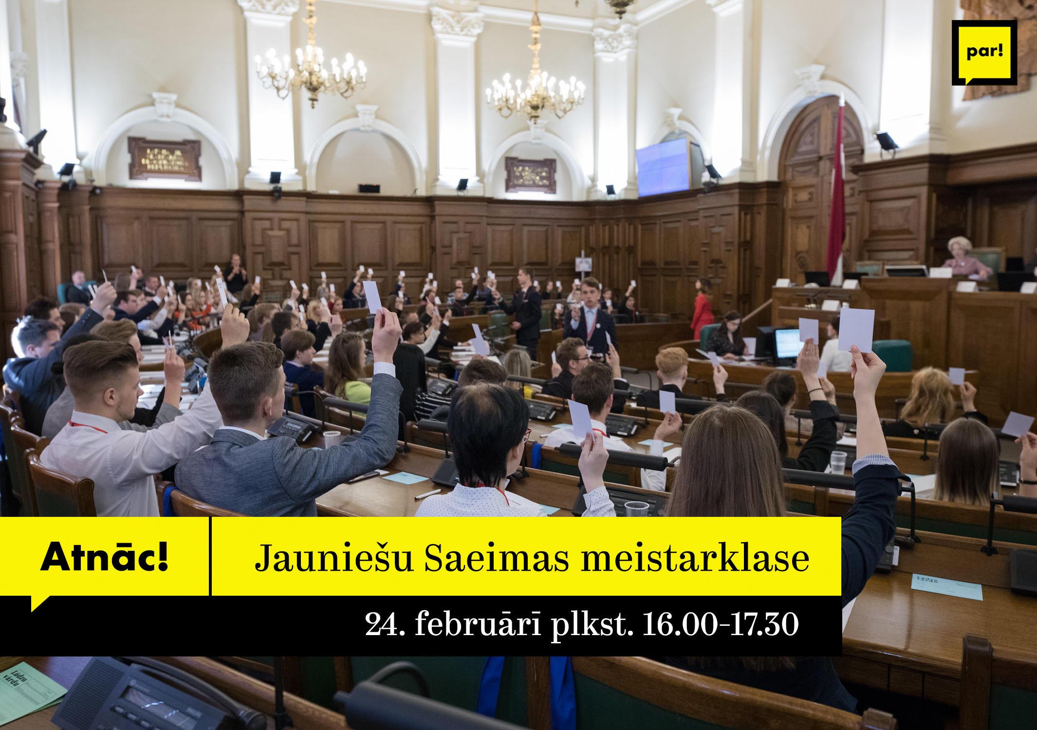 Jauniešu Saeimas meistarklase 24.02.
