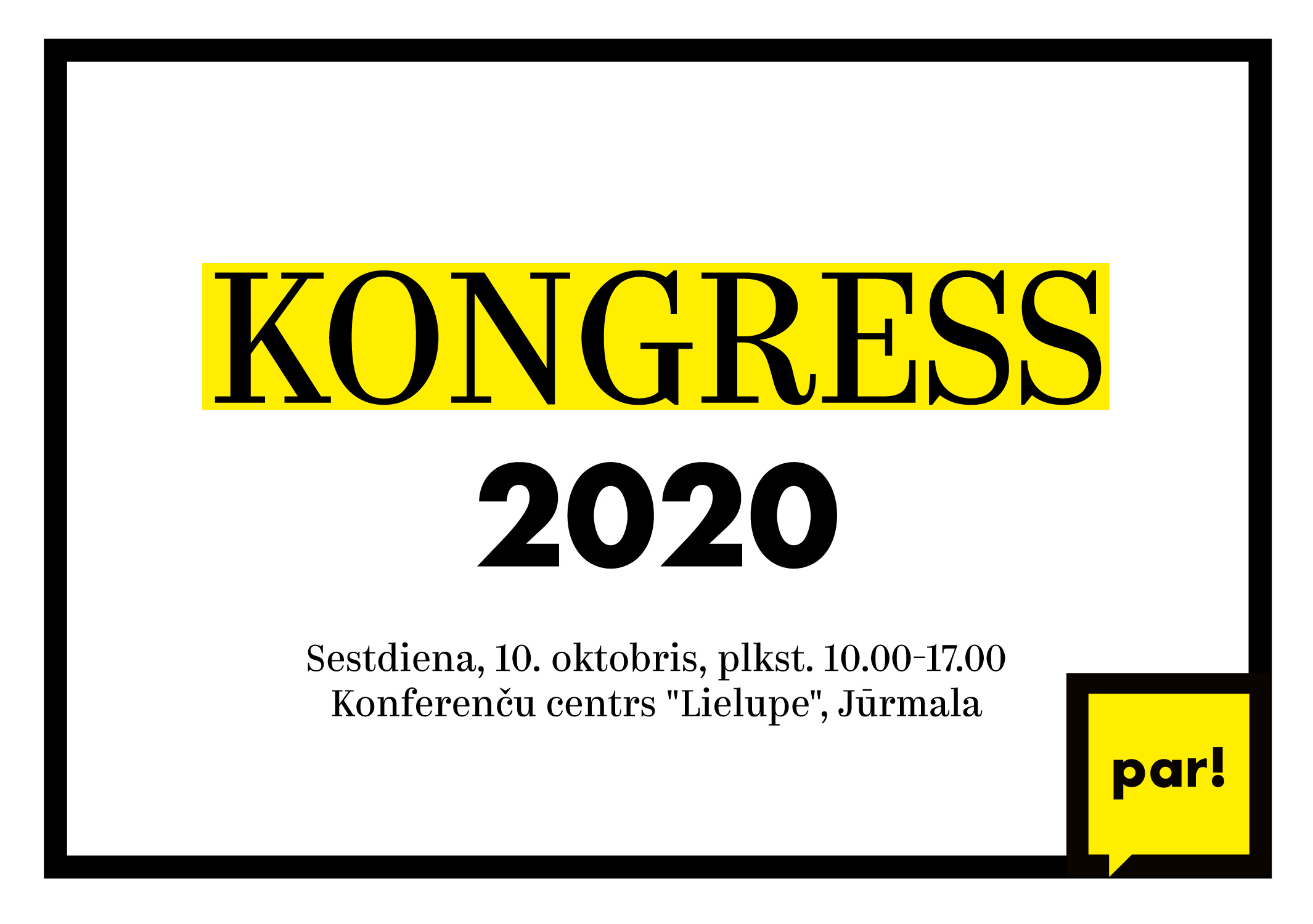 """Kustība """"Par!"""" kongresā 10. oktobrī Jūrmalā un tiešsaistē lems par nostādnēm ceļā uz pašvaldību vēlēšanām"""