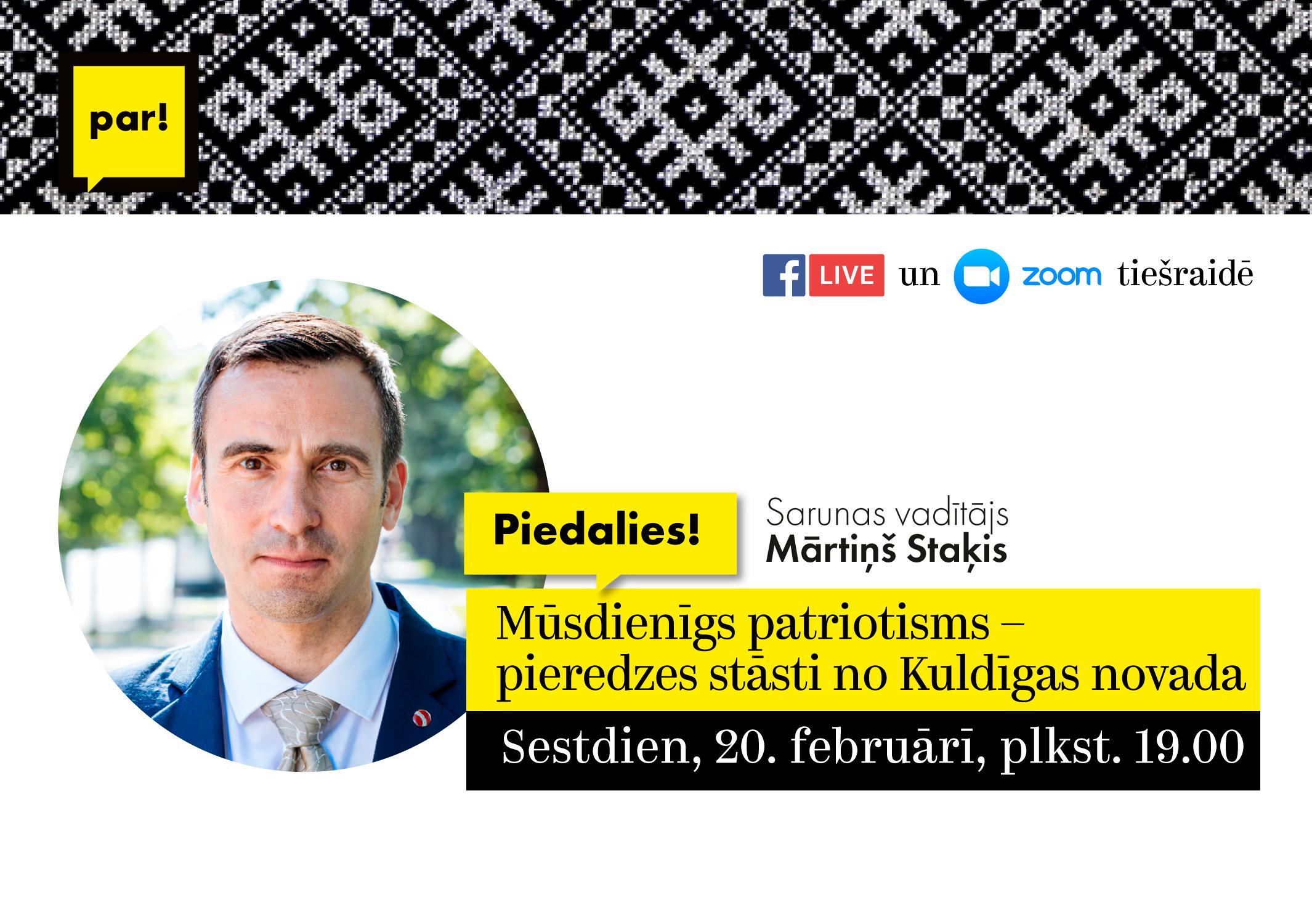 """Kustība """"Par!"""" un Mārtiņš Staķis aicina uz sarunu par mūsdienīgu patriotismu"""