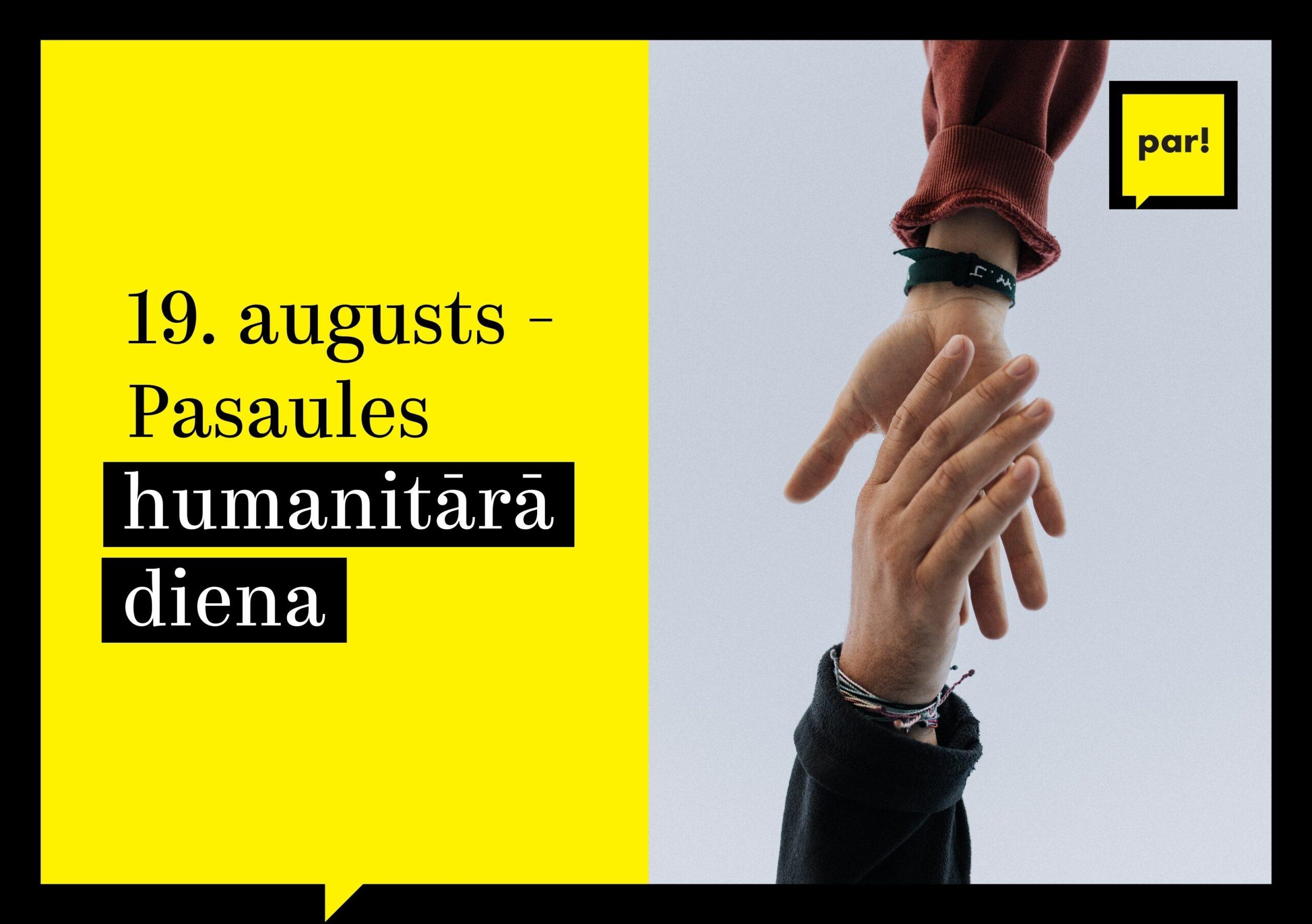 19. augusts – Pasaules humanitārā diena